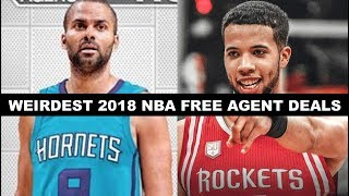 5 Weirdest Signings Of NBA Free Agency 2018