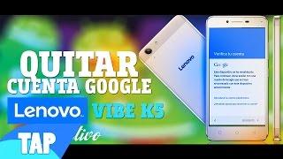 Quitar Cuenta Google Lenovo VIBE K5 100% Efectivo (A6020137) - TAP