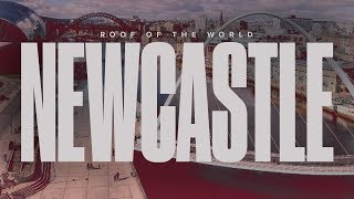 Roof Of The World Episode 3: Newcastle