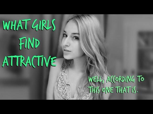What girls find attractive ❤