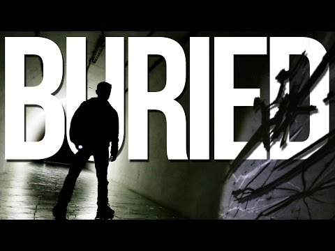 Buried | Part 2 | CONTAINMENT HAS BEEN BREACHED...