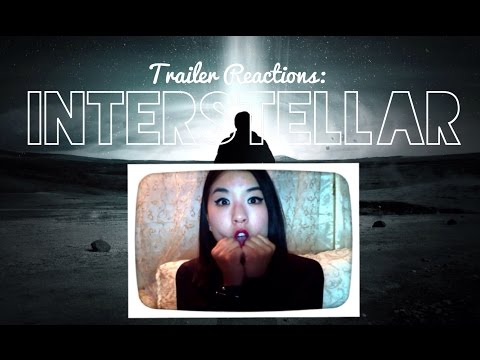 Trailer Reactions: Interstellar (2014)