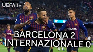 BARCELONA 2-0 INTERNAZIONALE UCL HIGHLIGHTS