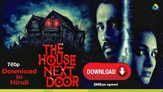 The House Next Door Full Movie in HINDI |DIRECT LINK|