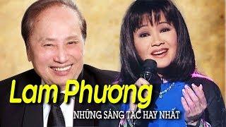 Nhạc sĩ LAM PHƯƠNG và Những Sáng Tác Bất Hủ - Tiếng hát Hoàng Oanh, Trường Vũ, Chế Linh