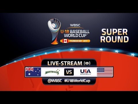 Australia v USA - Super Round - WBSC U-18 Baseball World Cup 2017