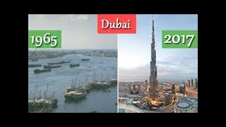 Top 10 Pictures Of Dubai Transformation From 1965 To 2018 | Old Dubai And New Dubai City