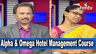 Director Samuel About Alpha and Omega Hotel Management Course | Career Times | 22-06-2018 | hmtv