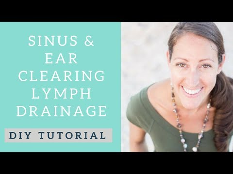 Manual Lymphatic Drainage Techniques for Sinus and Ear Infections. Cold & Flu Season and Allergies