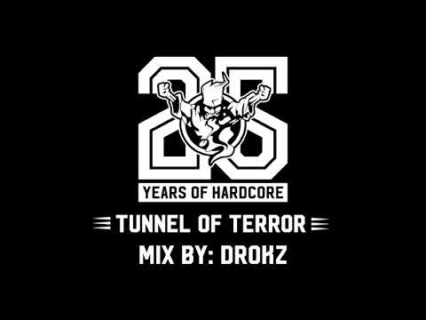 Tunnel of Terror Mix by: Drokz