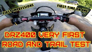 DRZ400S Road and Trail test, Top speed,  First Ride and impressions, first time ever riding one.