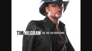 Tim McGraw - Live Like You Were Dying (Lyrics)