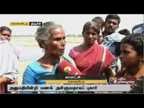 Trichy villagers talk about problems of illegal sand mining in Kollidam river