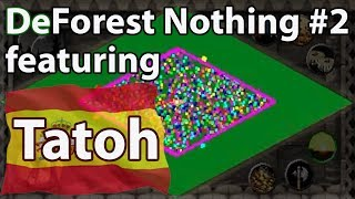 DeForest Nothing #2 Featuring TaToH!