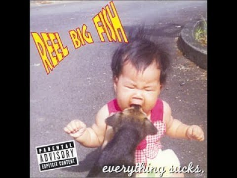 Reel Big Fish - I Want Your Girlfriend To Be My Girlfriend