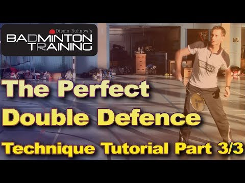 Badminton Double Defence Tutorial Part 3 (Badminton Technik: Doppelabwehr 3)