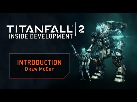 Titanfall 2 – Inside Development: Intro