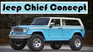 Jeep Chief Concept, shiner for the 49th Annual Easter Jeep Safari