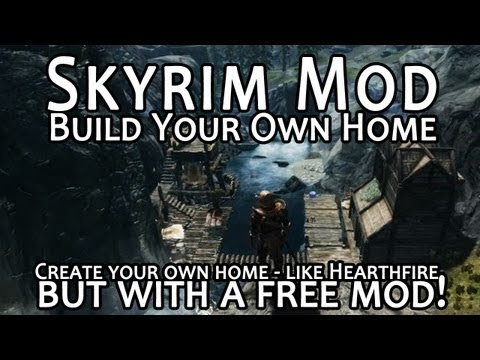 Skyrim Mod Feature: Build Your Own Home