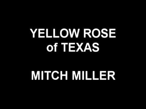 yellow rose of texas mitch miller youtube. Black Bedroom Furniture Sets. Home Design Ideas