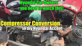 Aircon Compressor CONVERSION in my ACCENT l HYUNDAI OWNERS WATCH THIS l CARVlog