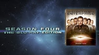Star Trek ENTERPRISE Season 4 Blu-ray Trailer