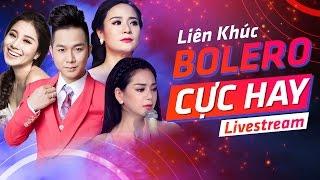 LIVE 24/7 : Liên Khúc Tuyệt Phẩm Bolero Hay Nhất 2017