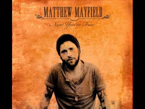 Matthew Mayfield - Come Back Home
