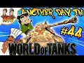 Another Day in World of Tanks #44