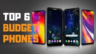 Best Budget Smartphones in 2019 - Top 6 Budget Smartphones Review