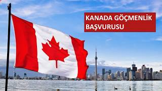 1- Kanada'ya nasıl gidilir ? Adım adım online RESMİ Göçmenlik Başvurusu