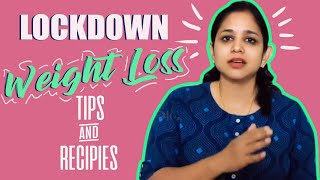 Special Weight Loss Diet for 21 Days |  #21Dayslockdown | Diet tips