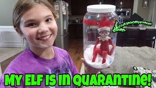 Our Elf On The Shelf Is In Quarantine! Ellie Sparkle Returns