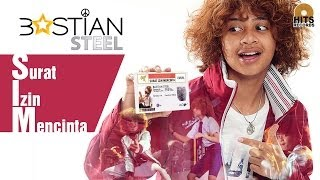 Bastian Steel - SIM Surat Izin Mencinta