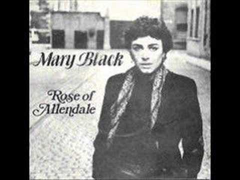 Mary Black - Rose of Allendale