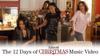 Almost Christmas - The 12 Days of Almost Christmas Music Video