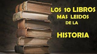 LOS 10 LIBROS MAS LEIDOS DE LA HISTORIA
