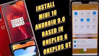Install MIUI 10 Rom in OnePlus 6 and OnePlus 6T Ported Miui 10 Based on Android 9.0 Pie.