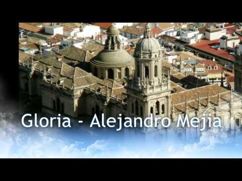 Христианские песни - Gloria (Alejandro Mejia)