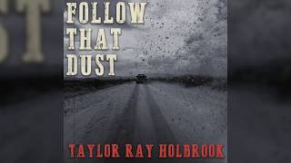 Taylor Ray Holbrook New Song