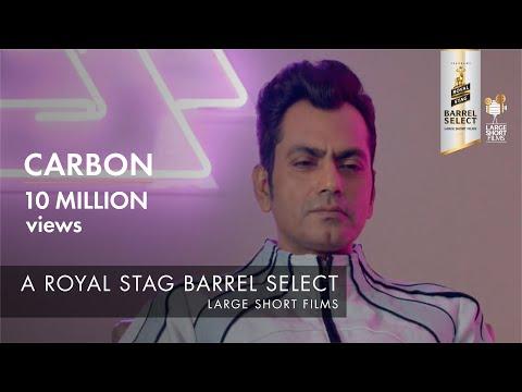 Carbon |  Jackky Bhagnani I Nawazuddin Siddiqui I Royal Stag Barrel Select Large Short Films thumbnail