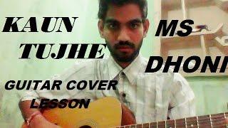download lagu Kaun Tujhe - Guitar Cover Lesson Full Chords - gratis