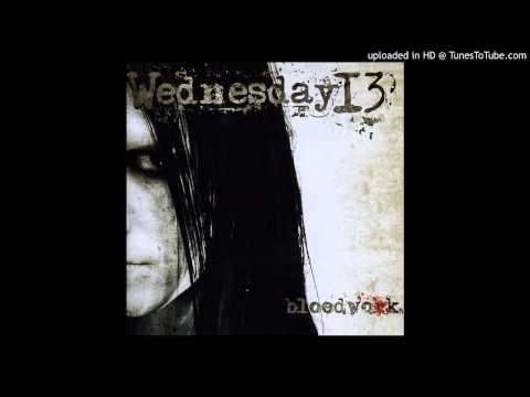 Wednesday 13 - Runnin Down A Dream