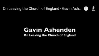 Video: Absolute Equality forced the Church of England to choose between Revelation or Revolution. I chose to leave - Gavin Ashenden