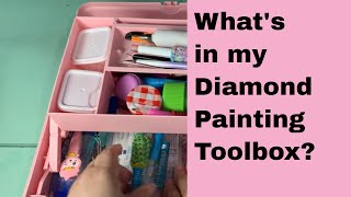 Diamond Painting Tools ~ Everything you need (and want!) ~ What's in my toolbox