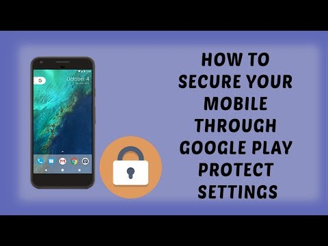 How To Secure Your Mobile Through Google Play Protect Settings | Tutorials In Hindi