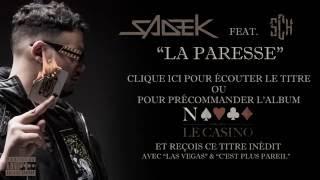 Sadek - La Paresse feat. SCH (Extrait)