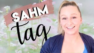 Stay at Home Mom Tag  | Stay at Home Mom of 3 | Mom Tag 2019