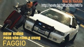[GTAOnline]Pass The Finale Using FAGGIO[HEISTS]