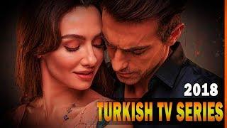 TOP 10 Turkish TV series 2018